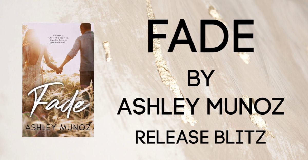 Ashley Munoz New Release: Fade
