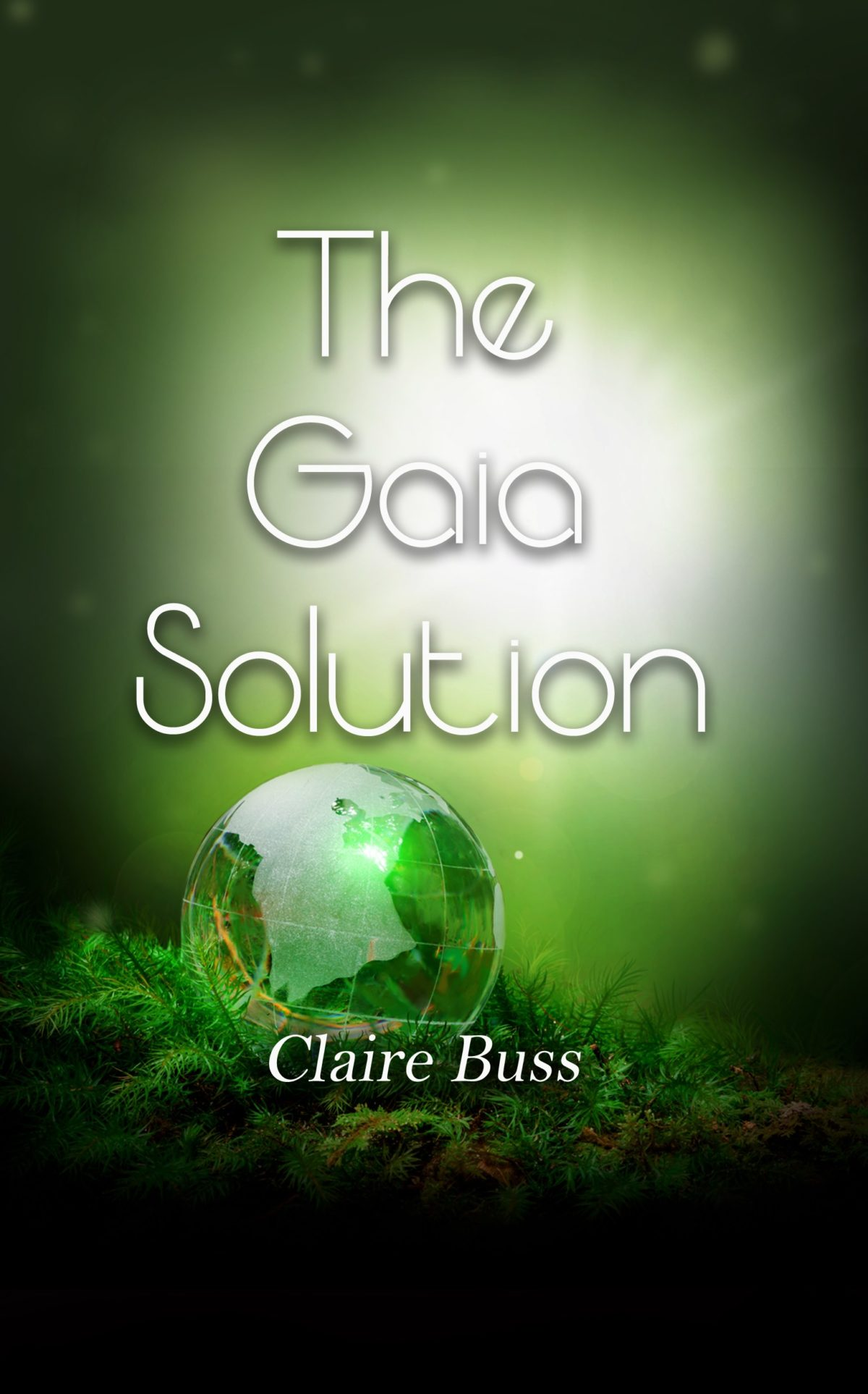Claire Buss' The Gaia Solution